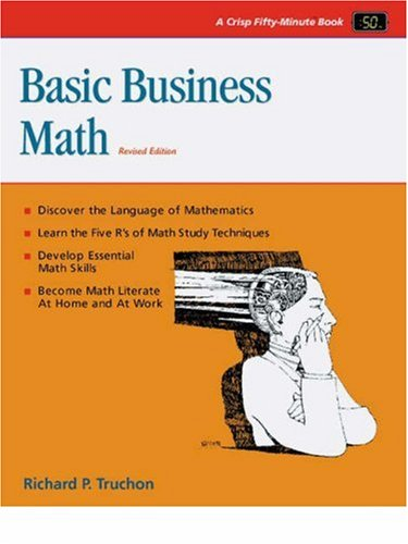 9781560524489: Crisp: Basic Business Math, Revised Edition: A Life-Skills Approach (A Fifty-Minute Series Book)