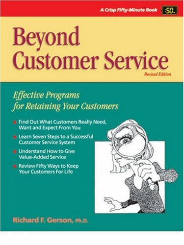 9781560524618: Crisp: Beyond Customer Service, Revised Edition: Effective Programs for Retaining Your Customers (Fifty-Minute Series Book)