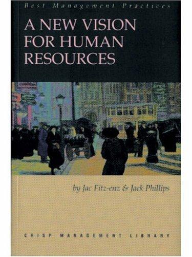 A New Vision for Human Resources: Crisp: Fitz-enz, Jac