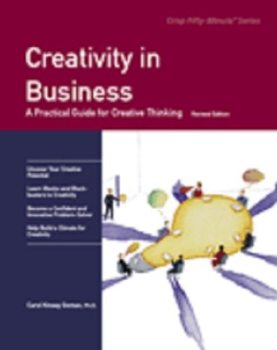 9781560525332: Creativity in Business: A Practical Guide for Creative Thinking (Fifty-minute Series)