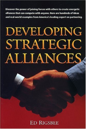 9781560525509: Developing Strategic Alliances (Crisp Professional Series)