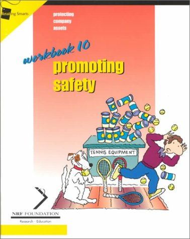 Crisp: Retailing Smarts Series: Promoting Safety, Workbook #10 (Retailing Smarts (Crisp Publications)) (1560525754) by Crisp Publications