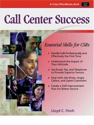Crisp: Call Center Success: Essential Skills for: Lloyd C. Finch