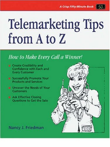9781560525806: Telephone Skills from A to Z: The Telephone Doctor Phone Book (Crisp Fifty-Minute Series)