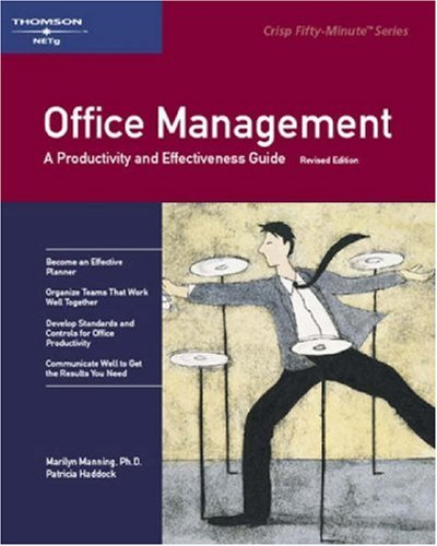 Stock image for Office Management, Revised Edition: A Productivity and Effectiveness Guide (Crish 50-Minute Book) for sale by Discover Books