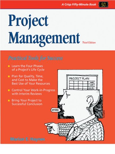 Project Management:A Practical Guide for Success (50: Marion E. Haynes