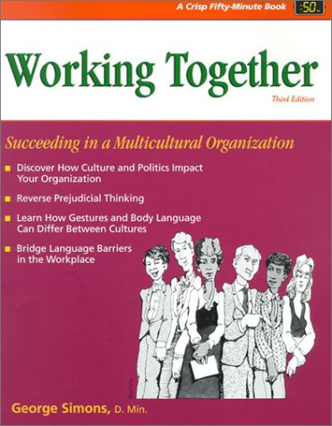 9781560526704: Crisp: Working Together, Third Edition: Succeeding in a Multicultural Organization (50-Minute Series)