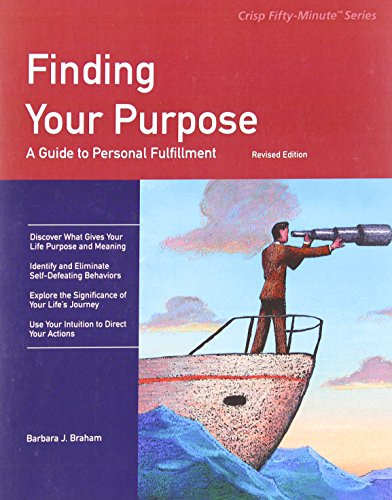 9781560526841: Crisp: Finding Your Purpose, Revised Edition: A Guide to Personal Fulfillment