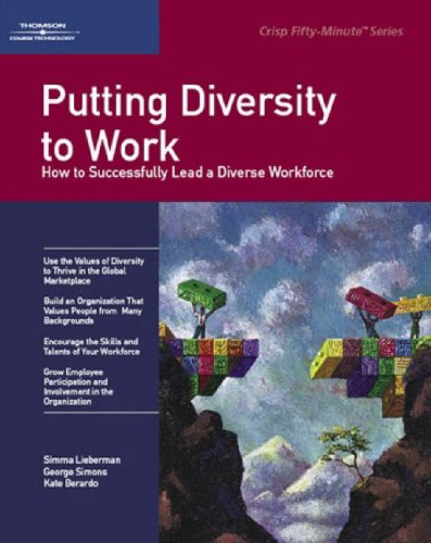 Crisp: Putting Diversity to Work: How to Sucessfully Lead a Diverse Workforce (50-Minute Book): ...