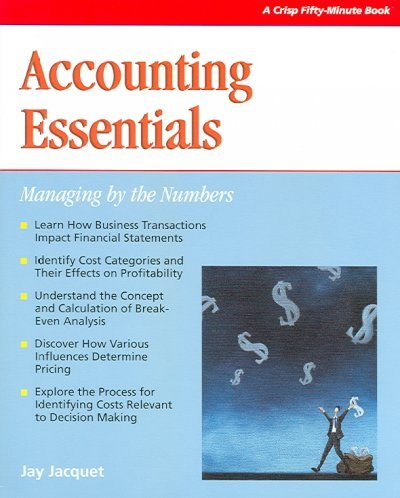 Crisp: Accounting Essentials: Managing by the Numbers: Jacquet, Jay L.
