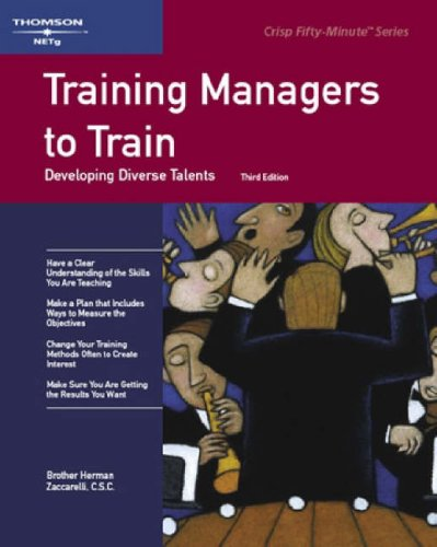 9781560527008: Crisp: Training Managers to Train, Third Edition: Developing Diverse Talents (Crisp Fifty-Minute Books)