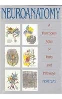 9781560530084: Neuroanatomy: A Functional Atlas of Parts and Pathways