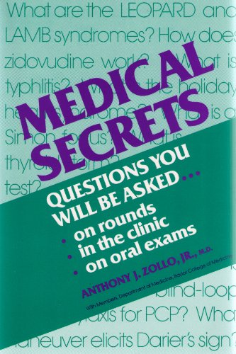 Medical Secrets: Questions You Will Be Asked.: Jr. Anthony J.