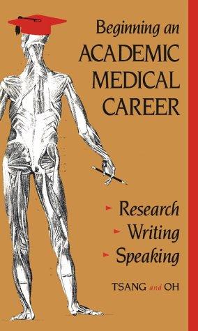 9781560530640: Beginning an Academic Medical Career