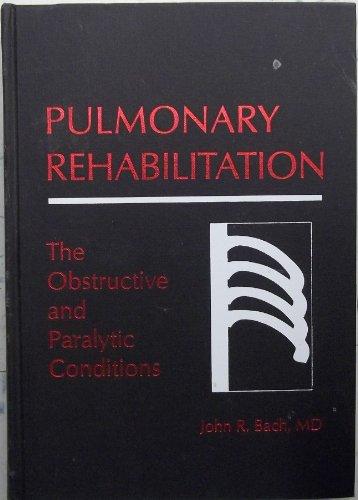 9781560531098: Pulmonary Rehabilitation, 1e