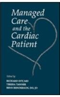 9781560531227: Managed Care & the Cardiac Patient, 1e