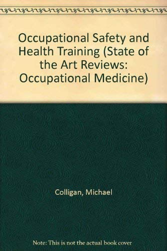 Occupational Safety And Health Training (STATE OF: Colligan, Michael
