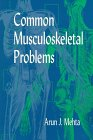 Common Musculoskeletal Problems, 1e: Mehta MB FRCP(C),
