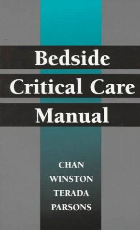 Bedside Critical Care Manual: Chan