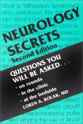 9781560532514: Neurology Secrets: Questions You Will Be Asked-- On Rounds, in the Clinic, at the Bedside (Secrets Series)