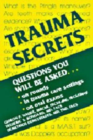 Trauma Secrets: Frederic S. Bongard;