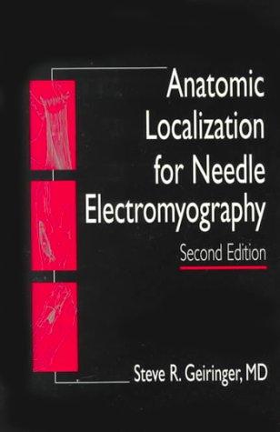 9781560533146: Anatomic Localization for Needle EMG, 2e