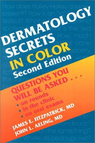 9781560534020: Dermatology Secrets in Color: Questions You Will Be Asked...On Rounds, in the Clinic, on Oral Exams, 2nd Edition
