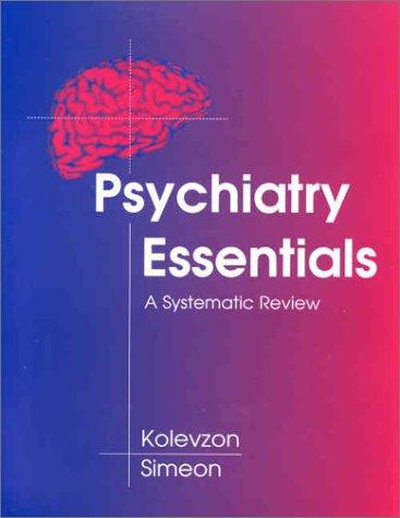 9781560534839: Psychiatry Essentials, 1e