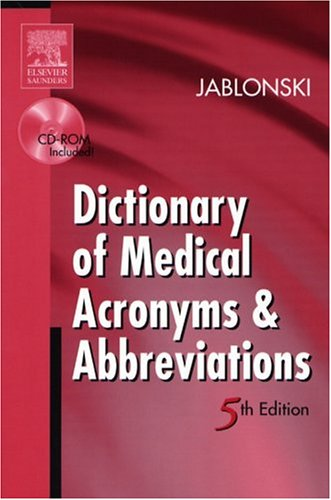 Dictionary of Medical Acronyms & Abbreviations (5th: Stanley Jablonski
