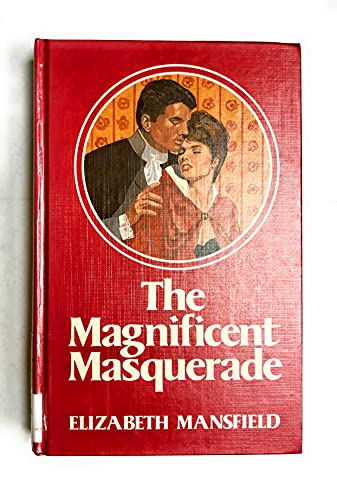 The Magnificient Masquerade (Regency Romance Large Print: Mansfield, Elizabeth