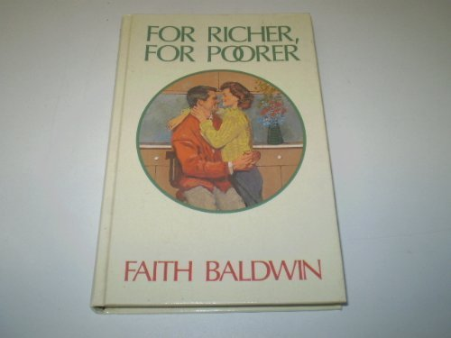 For Richer, for Poorer (Thorndike Press Large: Faith Baldwin
