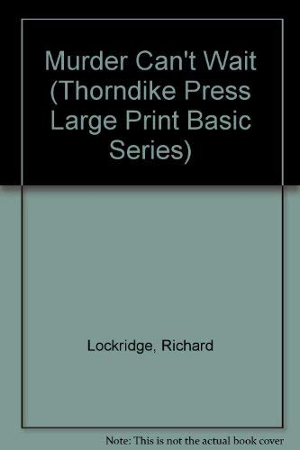 Murder Can't Wait (Thorndike Press Large Print: Lockridge, Richard