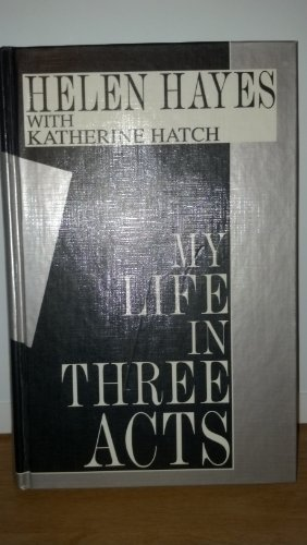 9781560540519: My Life in Three Acts (Thorndike Press Large Print Basic Series)