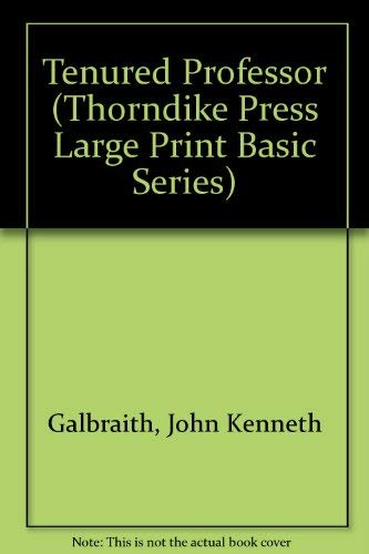 9781560540601: A Tenured Professor: A Novel (Thorndike Press Large Print Basic Series)