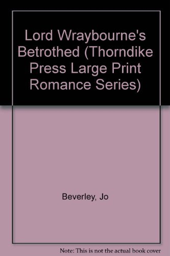 9781560540878: Lord Wraybourne's Betrothed