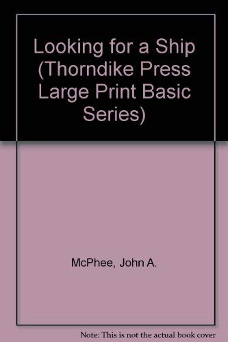 9781560541028: Looking for a Ship (Thorndike Press Large Print Basic Series)