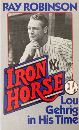 9781560541332: Iron Horse: Lou Gehrig in His Time (Thorndike Press Large Print Americana Series)