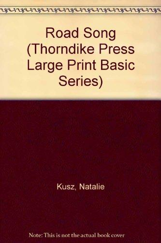 9781560541387: Road Song (Thorndike Press Large Print Basic Series)