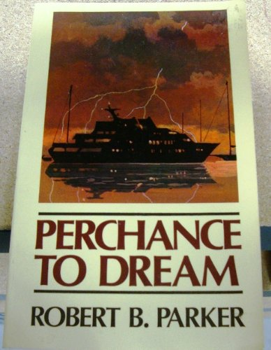 9781560541868: Perchance to Dream: Robert B. Parker's Sequel to Raymond Chandler's the Big Sleep (Thorndike Large Print Cloak and Dagger Series)