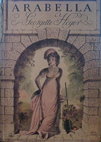 Arabella: Georgette Heyer