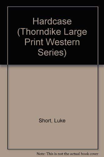 Hardcase: Short, Luke