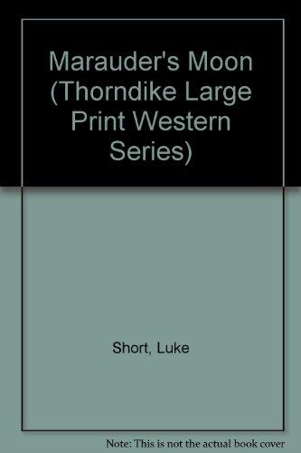 9781560542315: Marauders' Moon (Thorndike Press Large Print Western Series)