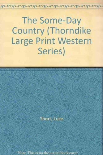 9781560542339: The Some-Day Country