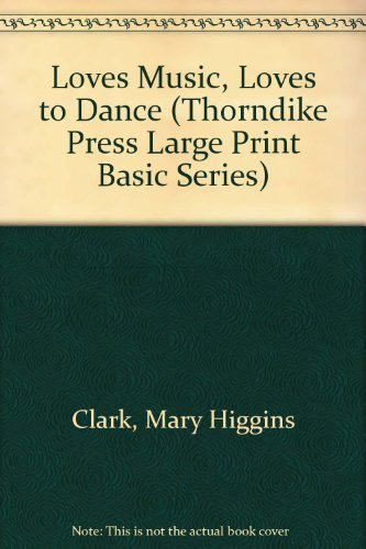 9781560542360: Loves Music, Loves to Dance (Thorndike Press Large Print Basic Series)