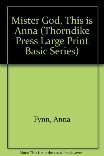 9781560542506: Mister God, This Is Anna (Thorndike Press Large Print Basic Series)