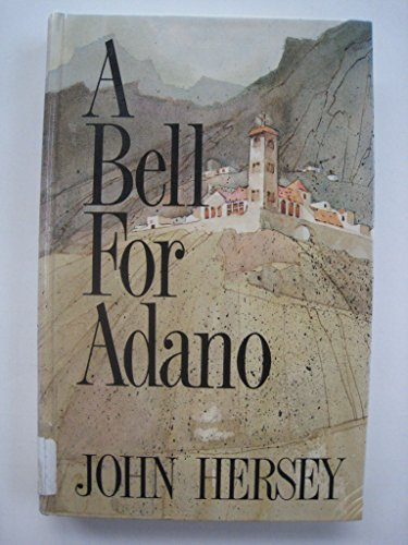 9781560542667: A Bell for Adano