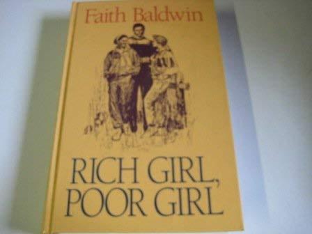 Rich Girl, Poor Girl (Thorndike Press Large: Baldwin, Faith