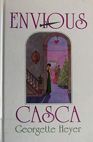 Envious Casca: Heyer, Georgette