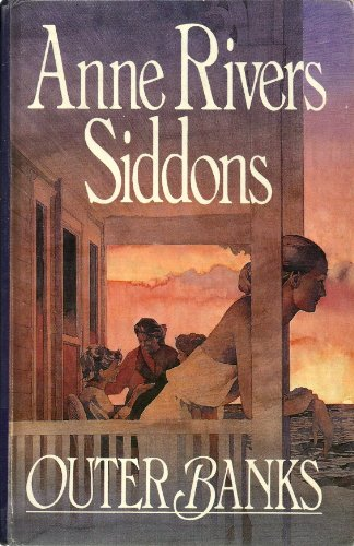 Outer Banks: Anne Rivers Siddons