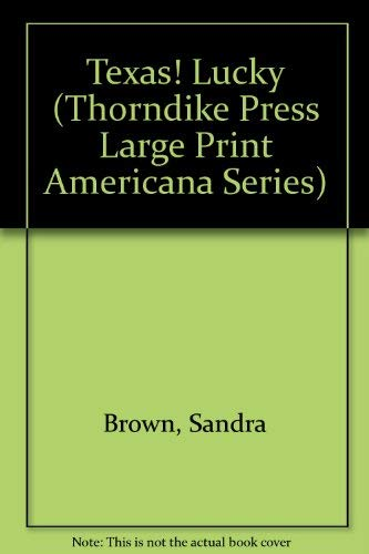 9781560542957: Texas! Lucky (Thorndike Press Large Print Americana Series)